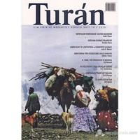 Turan - İlim, Fikir ve Medeniyet Dergisi Sayı: 10