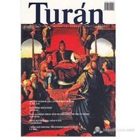 Turan - Akademik İlim, Fikir ve Medeniyet Dergisi Sayı: 11