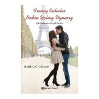 Fransız Kadınlar Neden Yalnız Uyumaz-Jamie Cat Callan
