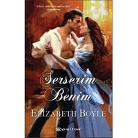 Serserim Benim-Elizabeth Boyle