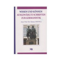 Wissen Und Können Ausgewahlte Schriften Zur Germanistik-Özlem Fırtına