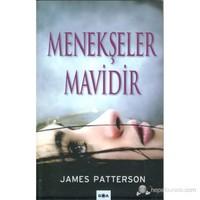 Menekşeler Mavidir-James Patterson