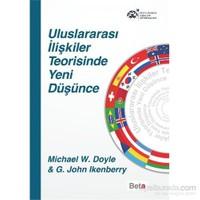 Uluslararası İlişkiler Teorisinde Yeni Düşünce-G. John Ikenberry
