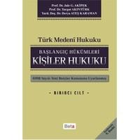 Türk Medeni - Başlangıç Hükümleri- Kişiler Hukuku (I.Cilt) - Turgut Akıntürk