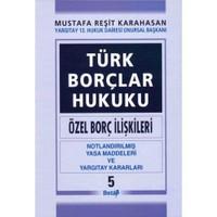 Türk Borçlar Hukuku ( Özel Borç İlişkileri) V.cilt