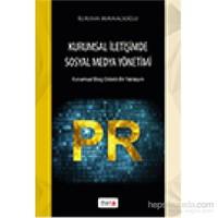 Kurumsal İletişimde Sosyal Medya Yönetimi-Korhan Mavnacıoğlu