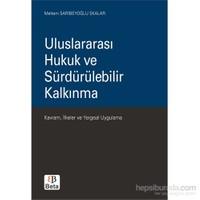 Uluslararası Hukuk Ve Sürdürülebilir Kalkınma-Meltem Sarıbeyoğlu