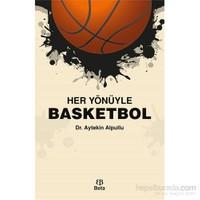 Her Yönüyle Basketbol-Aytekin Alpullu
