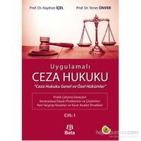 Uygulamalı Ceza Hukuku Cilt 1-Yener Ünver