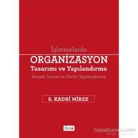 İşletmelerde Organizasyon Tasarımı Ve Yapılandırma-S. Kadri Mirze