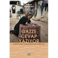 Gazze Cevap Yazıyor: Gazzeli Genç Yazarlardan Kısa Hikayeler