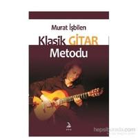 Murat İşbilen Klasik Gitar Metodu - Murat İşbilen