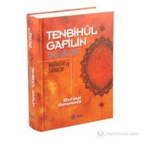 Tenbihu'ul Gafilin Bostanu'l Arifin - Nasihatler ve Sohbetler