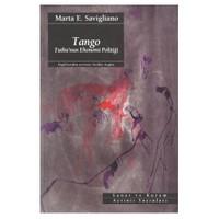 Tango / Tutku'nun Ekonomi Politiği