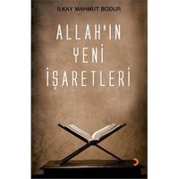 Allah'ın Yeni İşaretleri - İlkay Mahmut Bodur