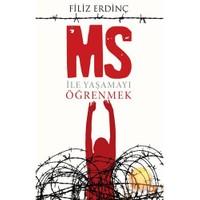 Ms İle Yaşamayı Öğrenmek