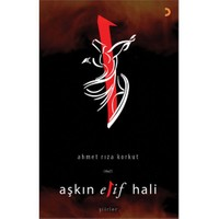 Aşkın Elif Hali - Ahmet Rıza Korkut