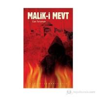 Malik-i Mevt (Gerçek Cehennem ile Tanışın)