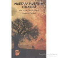 Mustafa Nusanın Hikayesi