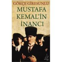 Mustafa Kemal'in İnancı