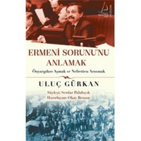 Ermeni Sorunu Anlamak