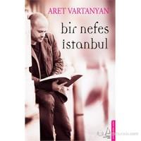 Bir Nefes İstanbul-Aret Vartanyan
