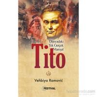 Tito (Dünyadaki Tek Gerçek Mareşal)