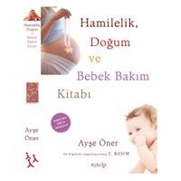 Hamilelik Doğum Ve Bebek Bakımı