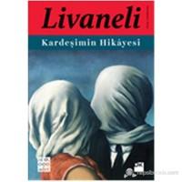 Kardeşimin Hikayesi (Ciltli) - Zülfü Livaneli