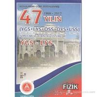 A Yayınları 47 Yılın YGS-LYS Fizik Soruları ve Ayrıntılı Çözümleri
