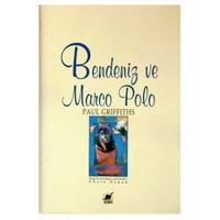 Bendeniz Ve Marco Polo-Paul Griffiths