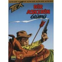 Altın Tex Sayı: 89 - Bir Askerin Ölümü