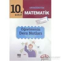 Editör Ortaöğretim 10. Sınıf Matematik Öğretmenin Ders Notla - İdris Doğan