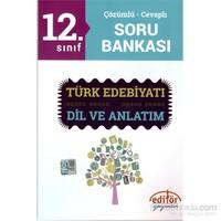 Editör 12.Sınıf Çözümlü Cevaplı Türk Edebiyatı Ve Dil Anlatım Soru Bankası