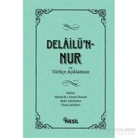 Delâilü`n-Nur ve Türkçe Açıklaması