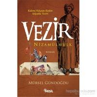 Vezir - Nizamülmülk - Kalemi Kılıçtan Keskin Selçuklu Veziri