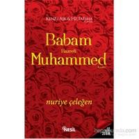 Babam Hz. Muhammed (a.s.m.)