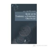 Kur'an'ın Tarihsel Ve Evrensel Okunuşu