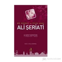 Bir Düşünce Ve Eylem Adamı Ali Şeriati-Kolektif