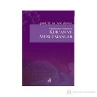 Kur'An Ve Müslümanlar-Zeki Duman