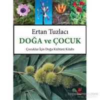 Doğa ve Çocuk Çocuklar İçin Doğa Kültürü Kitabı