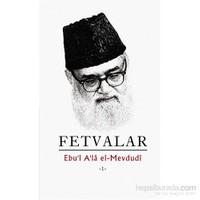 Fetvalar 1- 2-Seyyid Ebu'L-A'La El-Mevdudi