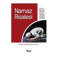 Namaz Risalesi - Risale-i Nur Külliyatindan