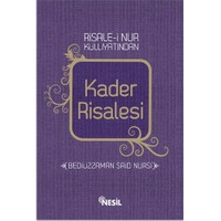 Kader Risalesi - Bediüzzaman Said-i Nursi