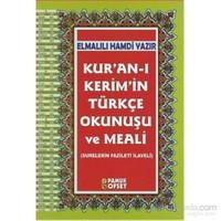 Kuranı Kerimin Türkçe Okunuşu ve Meali