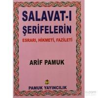 Salavat-I Şerifelerin Esrarı, Hikmeti, Fazileti - Küçük Boy (Dua-028/P8)