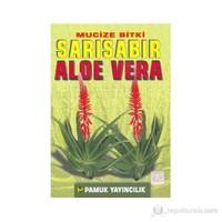 Mucize Bitki Sarı Sabır Aloe Vera (Bitki-017) - Muhammed Kemal Abdülaziz