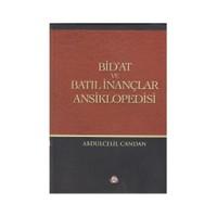 Bidat Ve Batıl İnançlar Ansiklopedisi-Abdulcelil Candan