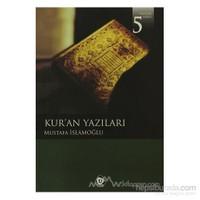 Kur''An Yazıları-Mustafa İslamoğlu
