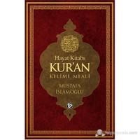 Hayat Kitabı Kur'an Kelime Meali (Rahle Boy) - Mustafa İslamoğlu